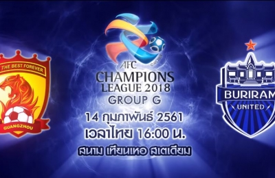 Trailer ACL 2018 Guangzhou Evergrande VS Buriram United
